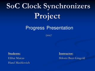 SoC Clock Synchronizers  Project