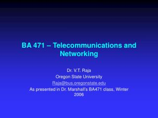 BA 471 – Telecommunications and Networking