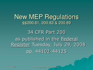 New MEP Regulations   200.81, 200.83  200.89
