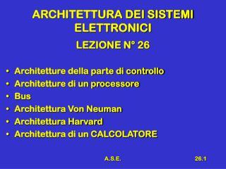 ARCHITETTURA DEI SISTEMI ELETTRONICI
