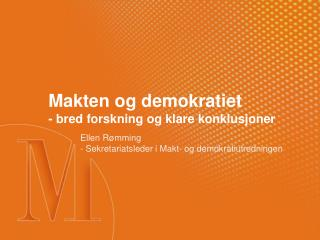 Makten og demokratiet - bred forskning og klare konklusjoner