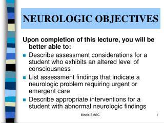 NEUROLOGIC OBJECTIVES