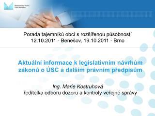 Porada tajemníků obcí s rozšířenou působností 12.10.2011 - Benešov, 19.10.2011 - Brno