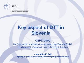 Key aspect of DTT in Slovenia