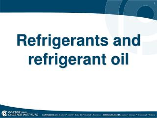 Refrigerants and refrigerant oil