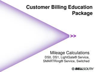 Customer Billing Education  Package
