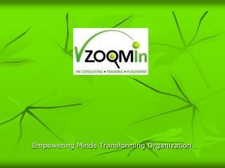 Empowering Minds Transforming Organization…