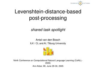 Levenshtein-distance-based  post-processing  shared task spotlight