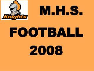 M.H.S.