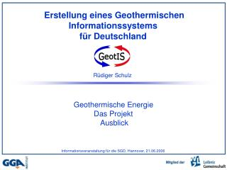Erstellung eines Geothermischen Informationssystems f�r Deutschland