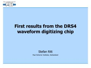 First results from the DRS4 waveform digitizing chip