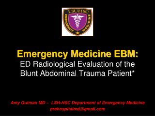 Emergency Medicine EBM: ED Radiological Evaluation of the Blunt Abdominal Trauma Patient*