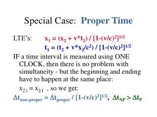 Special Case:   Proper Time