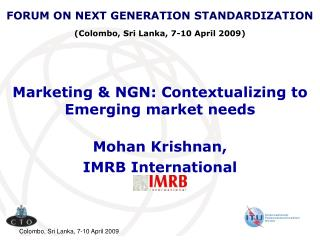 Marketing & NGN: Contextualizing to Emerging market needs