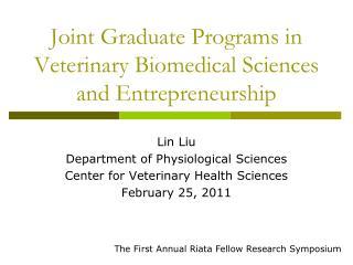 Joint Graduate Programs in Veterinary Biomedical Sciences and Entrepreneurship