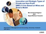 Innovation and Strategic Types of                     Private and Non-Profit  SMEs in Iran Based on Miles and       Snow