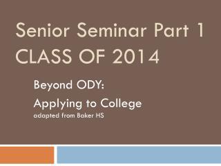 Senior Seminar Part 1 CLASS OF 2014