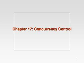 Chapter 17: Concurrency Control