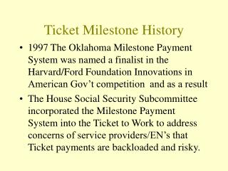 Ticket Milestone History
