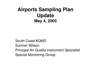 Airports Sampling Plan Update May 4, 2005