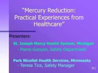 �Mercury Reduction:  Practical Experiences from Healthcare�