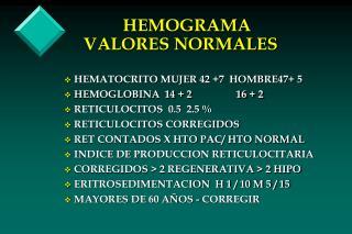 HEMOGRAMA VALORES NORMALES