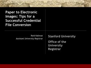 Paper to Electronic Images: Tips for a Successful Credential File Conversion