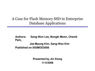 A Case for Flash Memory SSD in Enterprise Database Applications
