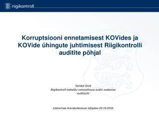 Korruptsiooni ennetamisest KOVides ja KOVide ühingute juhtimisest Riigikontrolli auditite põhjal
