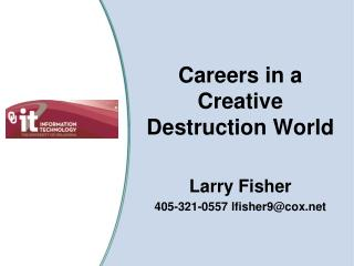 Careers in a Creative Destruction World