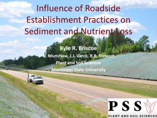 Influence of Roadside Establishment Practices on Sediment and Nutrient Loss