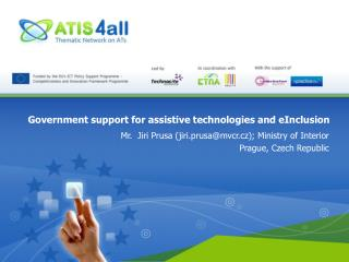 Government support for assistive technologies and  eInclusion