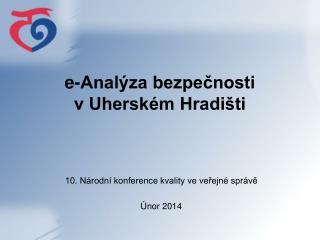 e-Analýza bezpečnosti  v Uherském Hradišti