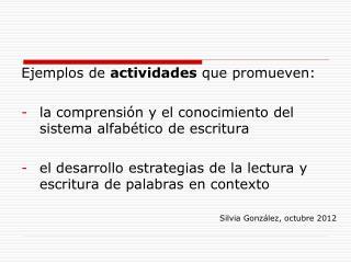 Ejemplos de  actividades  que promueven: