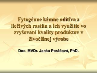 Doc. MVDr. Janka Poráčová, PhD.