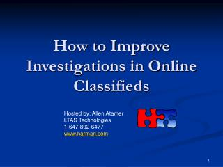 How to Improve Investigations in Online Classifieds