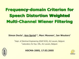 Frequency-domain Criterion for Speech Distortion Weighted Multi-Channel Wiener Filtering