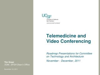 Telemedicine and Video Conferencing
