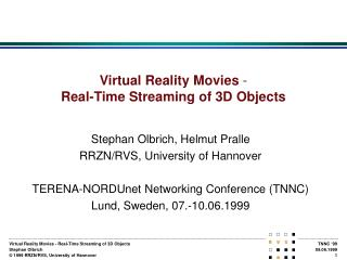 Virtual Reality Movies  - Real-Time Streaming of 3D Objects