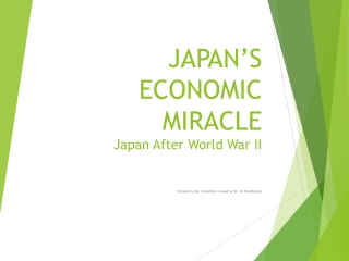 Japanese Capitalism and the Economic  Miracle