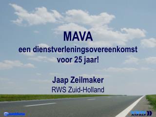 MAVA een dienstverleningsovereenkomst  voor 25 jaar!