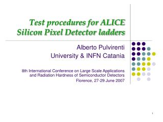 Test procedures for ALICE Silicon Pixel Detector ladders