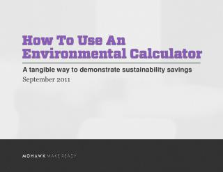 A tangible way to demonstrate sustainability savings September 2011