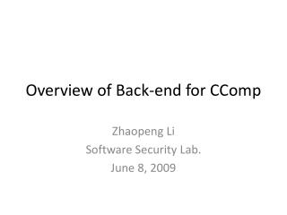 Overview of Back-end for CComp