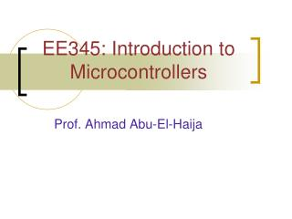 EE345: Introduction to Microcontrollers