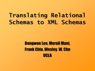 Translating Relational Schemas to XML Schemas
