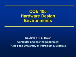 COE 405 Hardware Design Environments