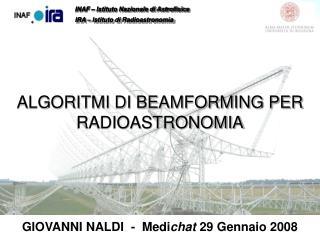 ALGORITMI DI BEAMFORMING PER RADIOASTRONOMIA