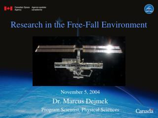 Research in the Free-Fall Environment