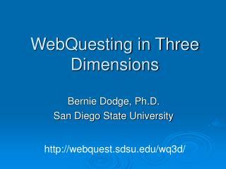 WebQuesting in Three Dimensions